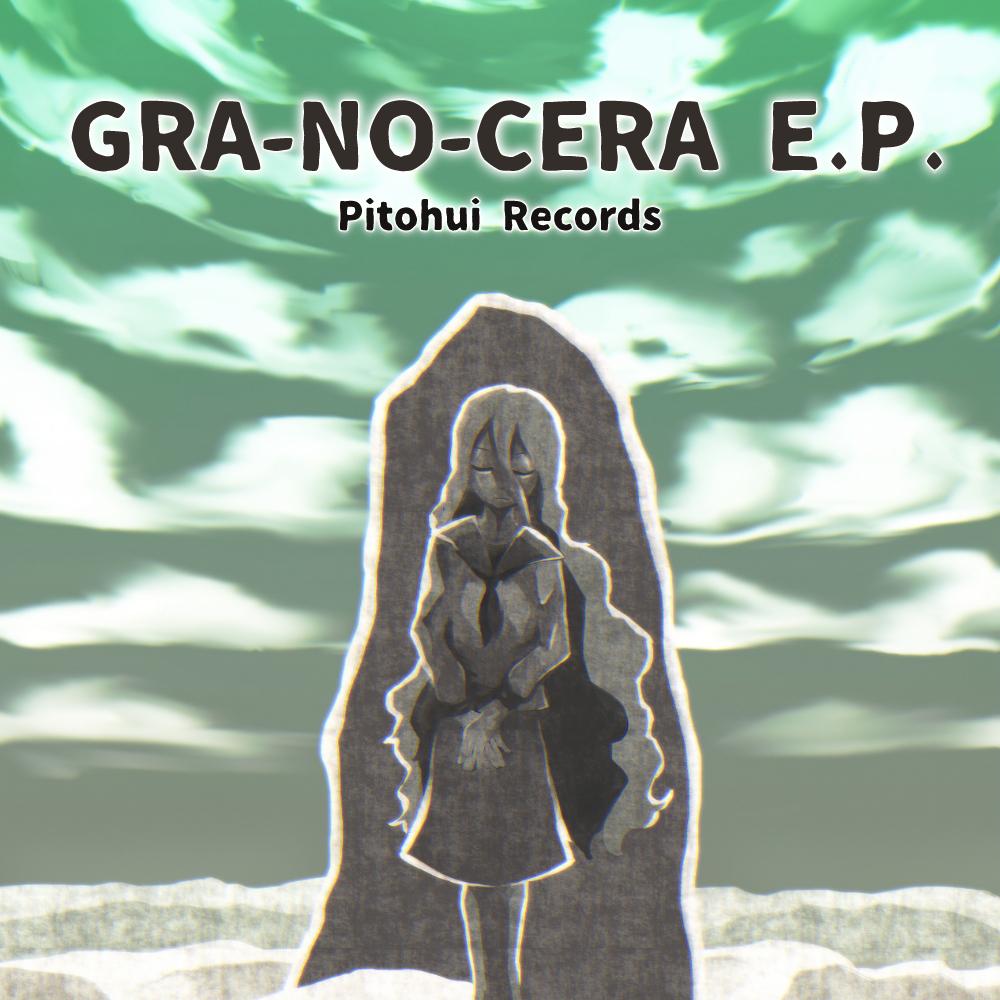 GRA-NO-CERA EP